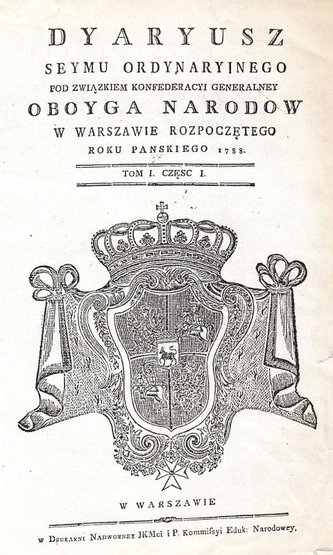Strona tytułowa Diariusza Sejmu Wielkiego z r. 1788 pod red. Jana Pawła Łuszczewskiego (I kadencja obrad). Wojciech Wiktor Szczygielski