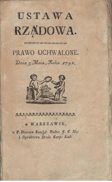 Karta tytułowa jednego z pierwszych wydań Konstytucji 3 maja (druk. Piotr Dufour, 1791 r.). Wojciech Wiktor Szczygielski