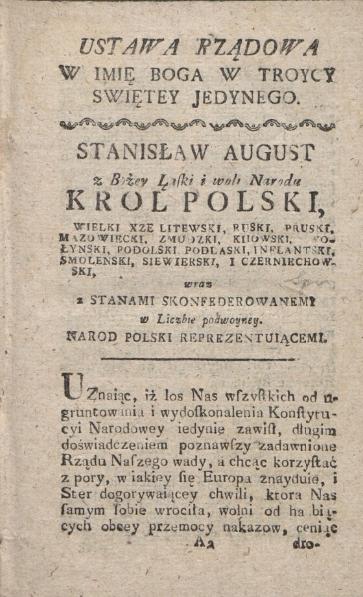 Początkowa strona jednego z pierwszych wydań Konstytucji 3 maja (druk. Michał Gröll, 1791 r.). Wojciech Wiktor Szczygielski