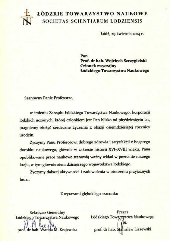 Życzenia od Łódzkiego Towarzystwa Naukowego. Wojciech Wiktor Szczygielski