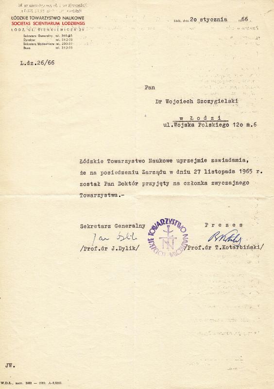 Członek Zwyczajny Łódzkiego Towarzystwa Naukowego. Wojciech Wiktor Szczygielski